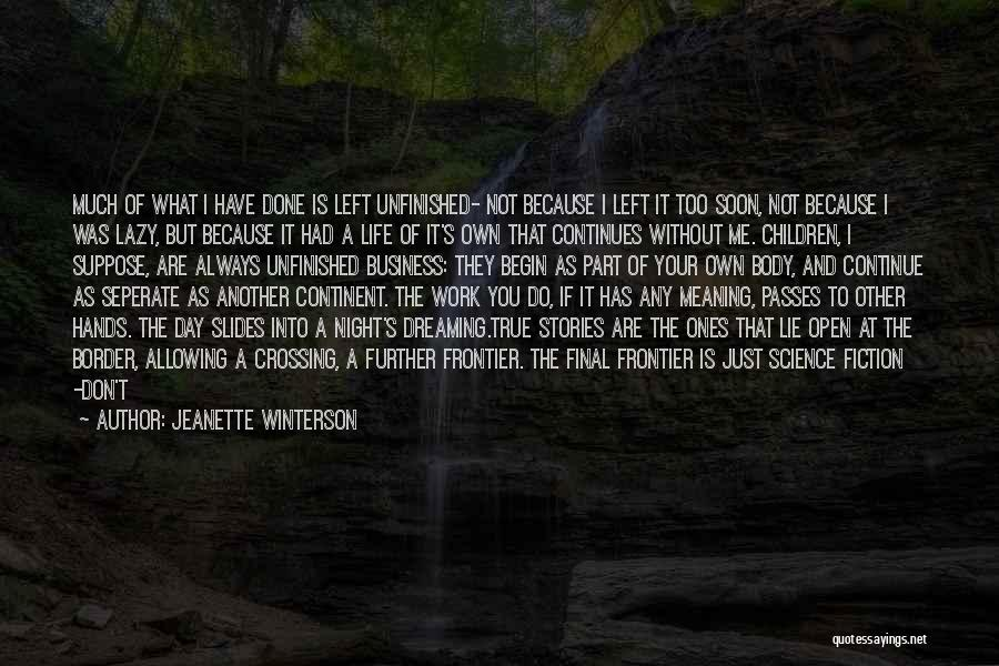 Another Day Passes Quotes By Jeanette Winterson