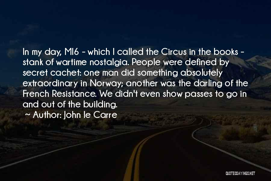 Another Day Passes Quotes By John Le Carre
