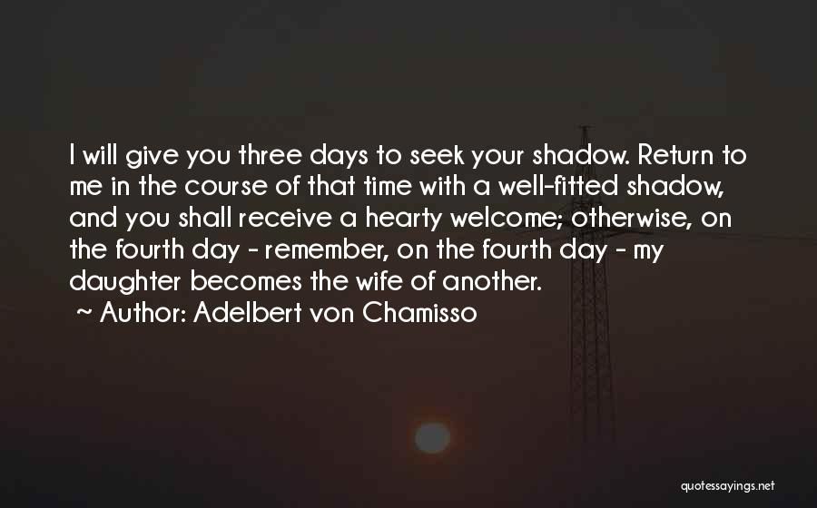 Another Day With You Quotes By Adelbert Von Chamisso