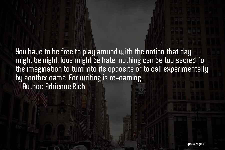 Another Day With You Quotes By Adrienne Rich