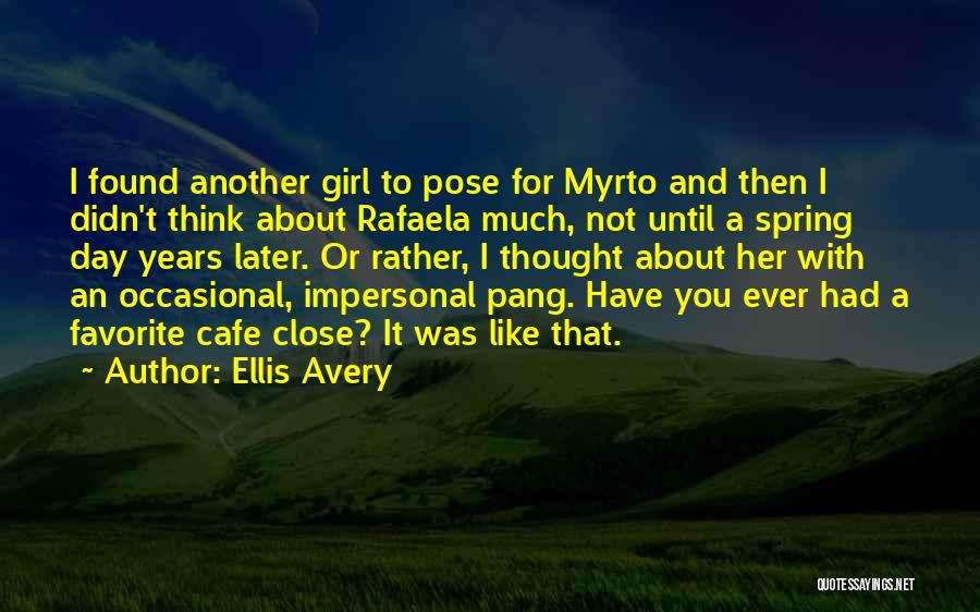 Another Day With You Quotes By Ellis Avery
