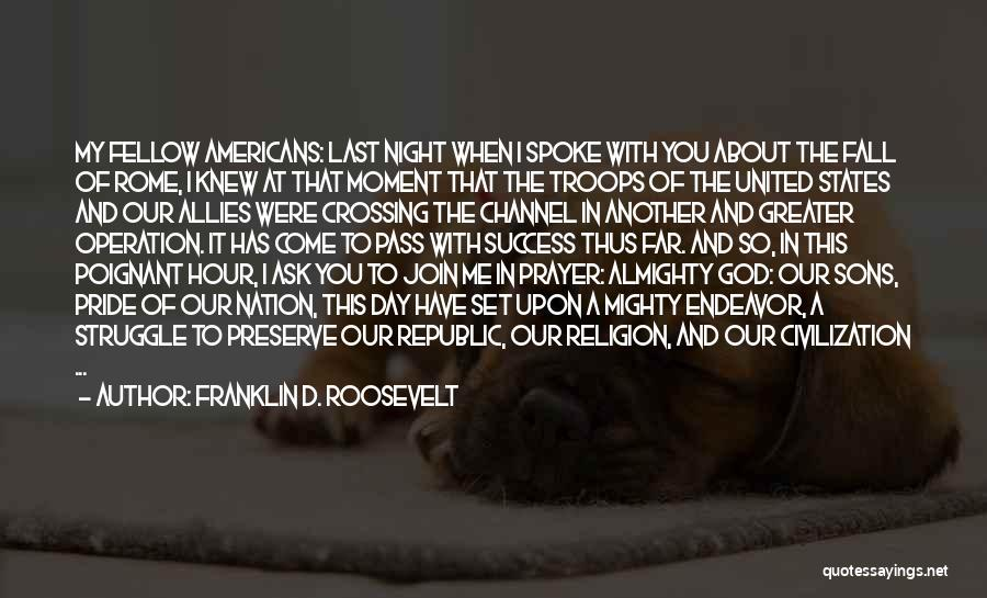 Another Day With You Quotes By Franklin D. Roosevelt