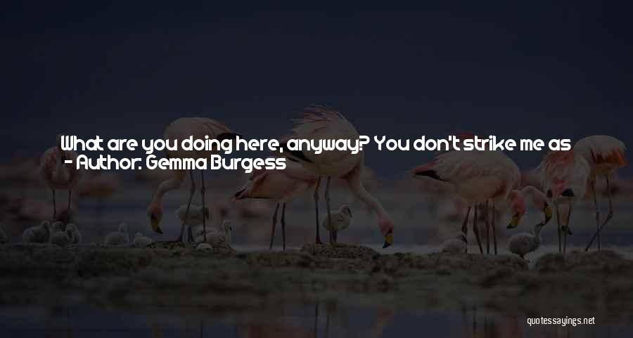 Another Day With You Quotes By Gemma Burgess