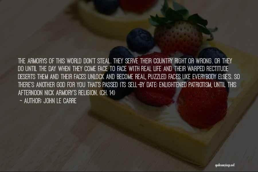 Another Day With You Quotes By John Le Carre