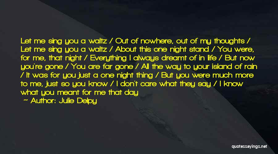 Another Day With You Quotes By Julie Delpy