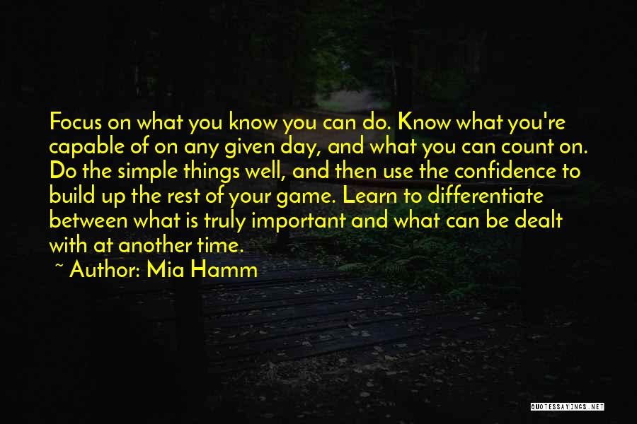 Another Day With You Quotes By Mia Hamm