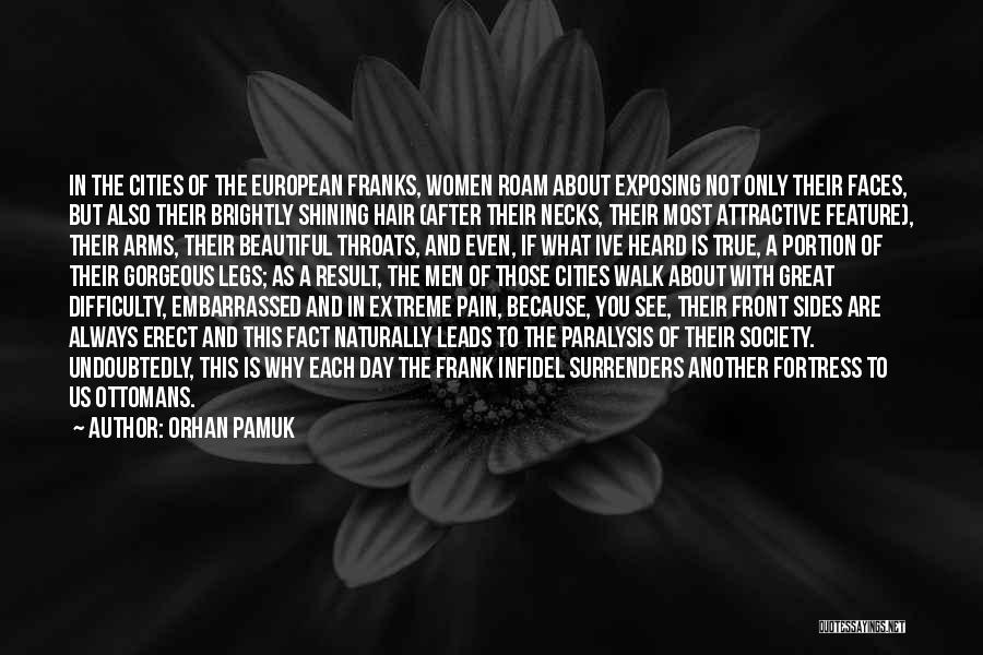 Another Day With You Quotes By Orhan Pamuk