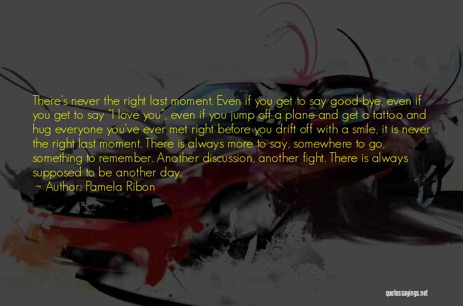 Another Day With You Quotes By Pamela Ribon