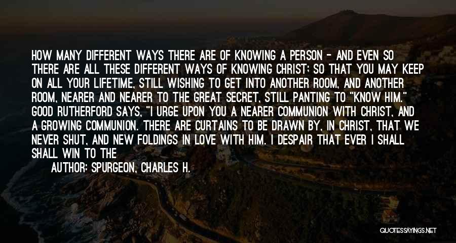 Another Day With You Quotes By Spurgeon, Charles H.
