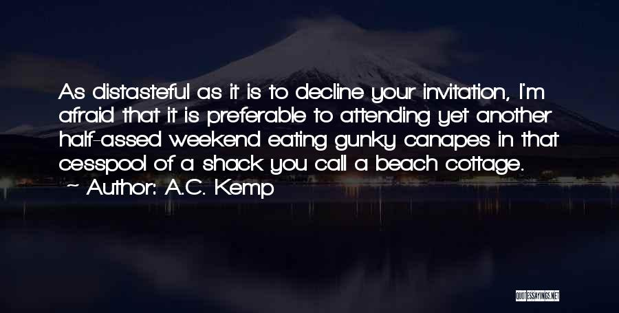 Another Weekend Over Quotes By A.C. Kemp