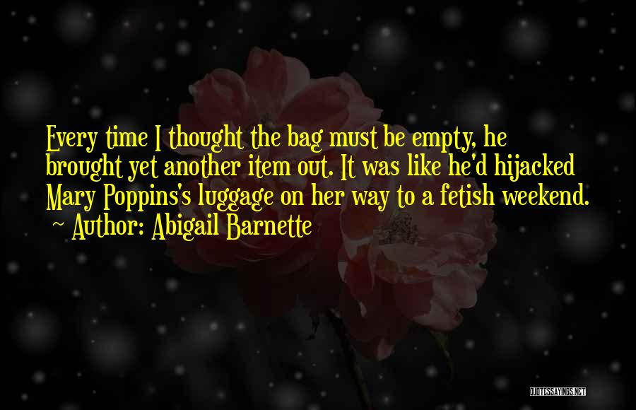 Another Weekend Over Quotes By Abigail Barnette