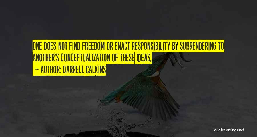 Another Weekend Over Quotes By Darrell Calkins