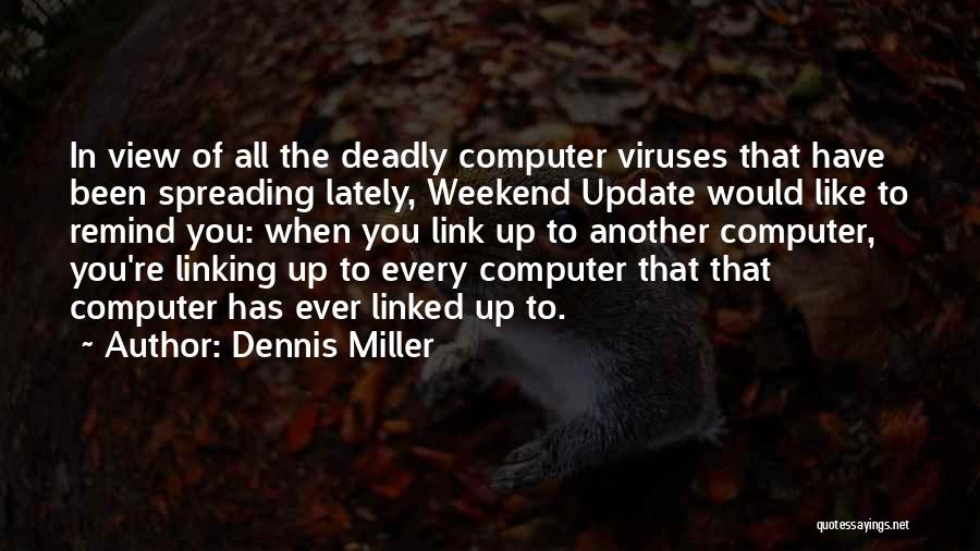 Another Weekend Over Quotes By Dennis Miller
