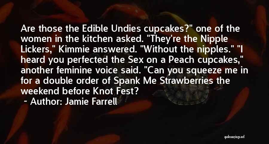 Another Weekend Over Quotes By Jamie Farrell