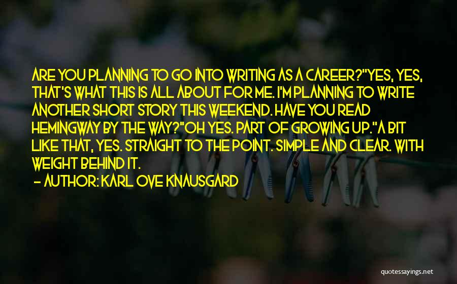 Another Weekend Over Quotes By Karl Ove Knausgard