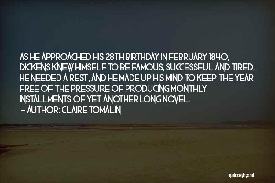 Another Year Another Birthday Quotes By Claire Tomalin