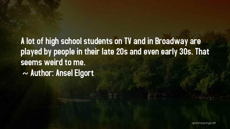 Ansel Elgort Quotes 1029464