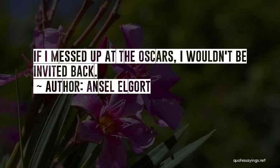 Ansel Elgort Quotes 1145750