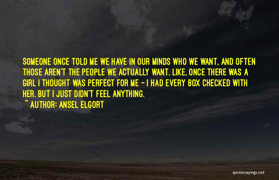 Ansel Elgort Quotes 1411171