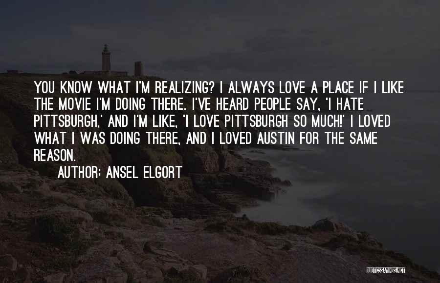 Ansel Elgort Quotes 1513934