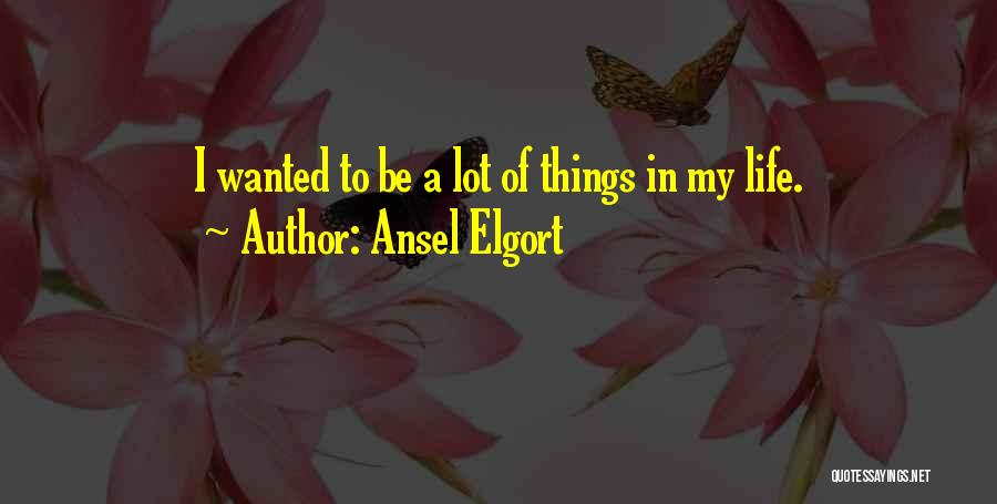 Ansel Elgort Quotes 1544351