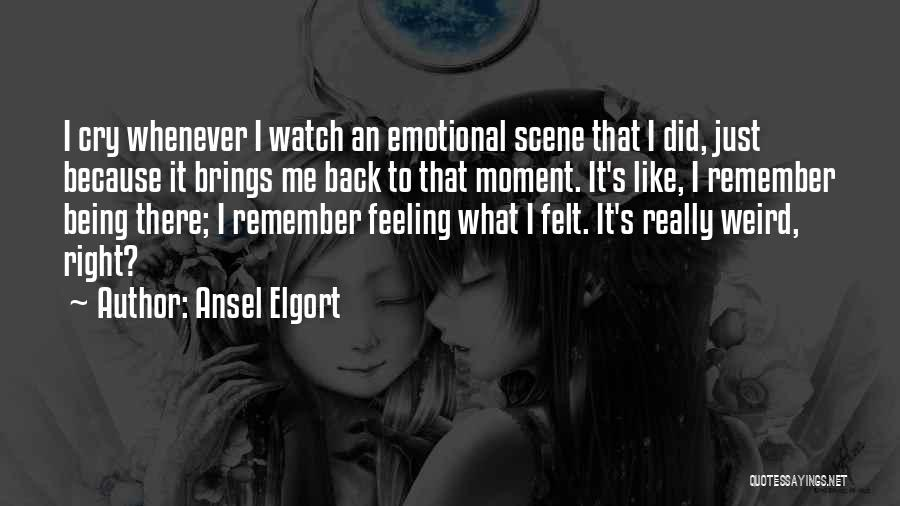 Ansel Elgort Quotes 1608140