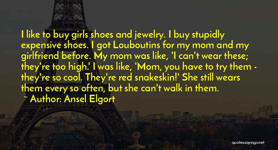 Ansel Elgort Quotes 1770201
