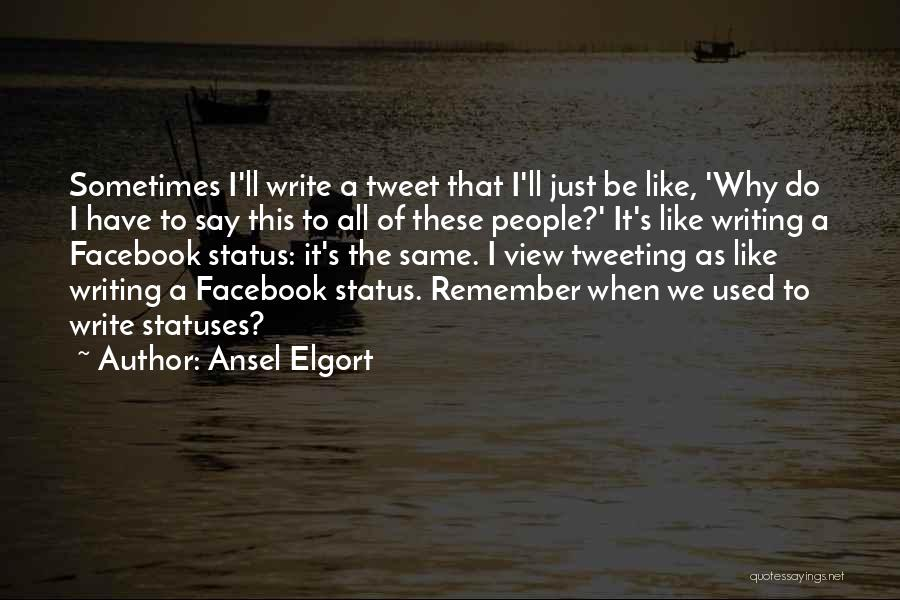 Ansel Elgort Quotes 1809642