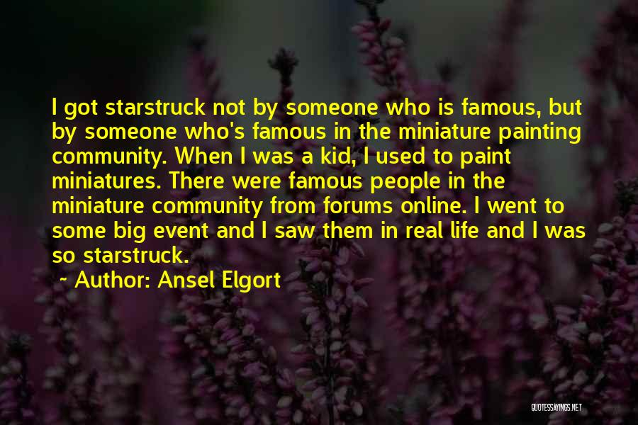 Ansel Elgort Quotes 1827687