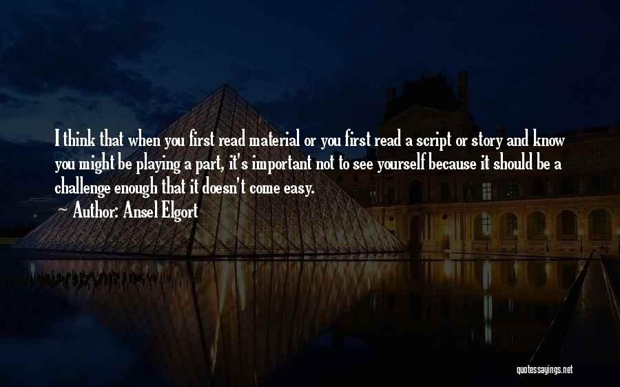Ansel Elgort Quotes 1884102
