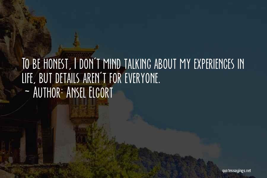 Ansel Elgort Quotes 1894362