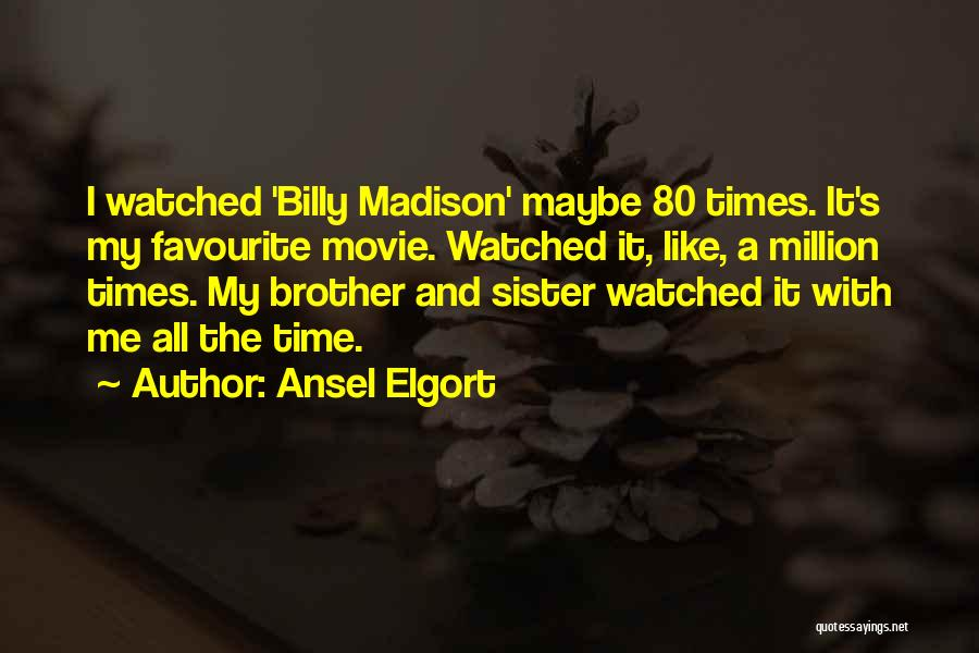 Ansel Elgort Quotes 1932599
