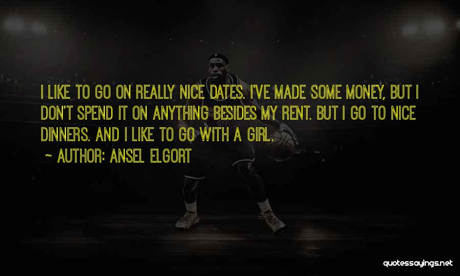 Ansel Elgort Quotes 1932653