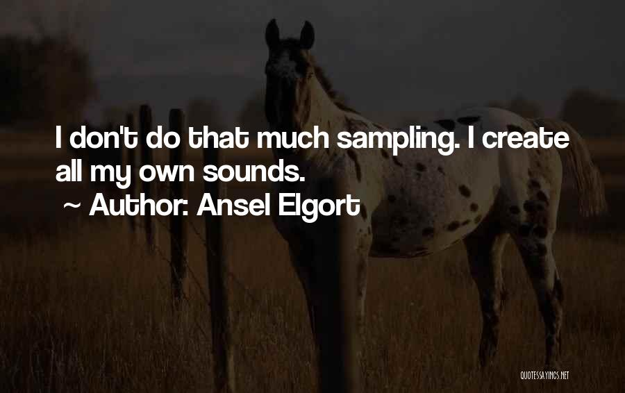 Ansel Elgort Quotes 2018414