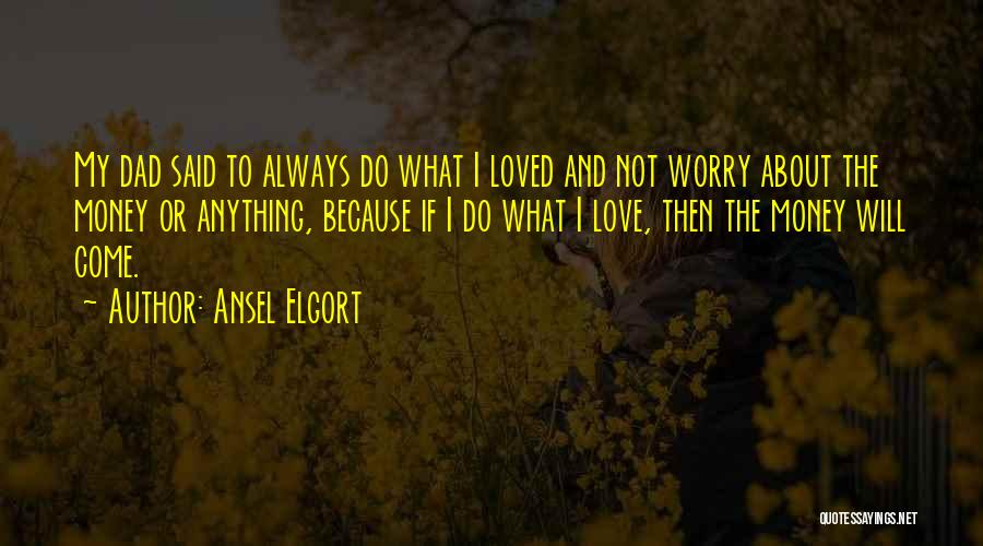 Ansel Elgort Quotes 2098291