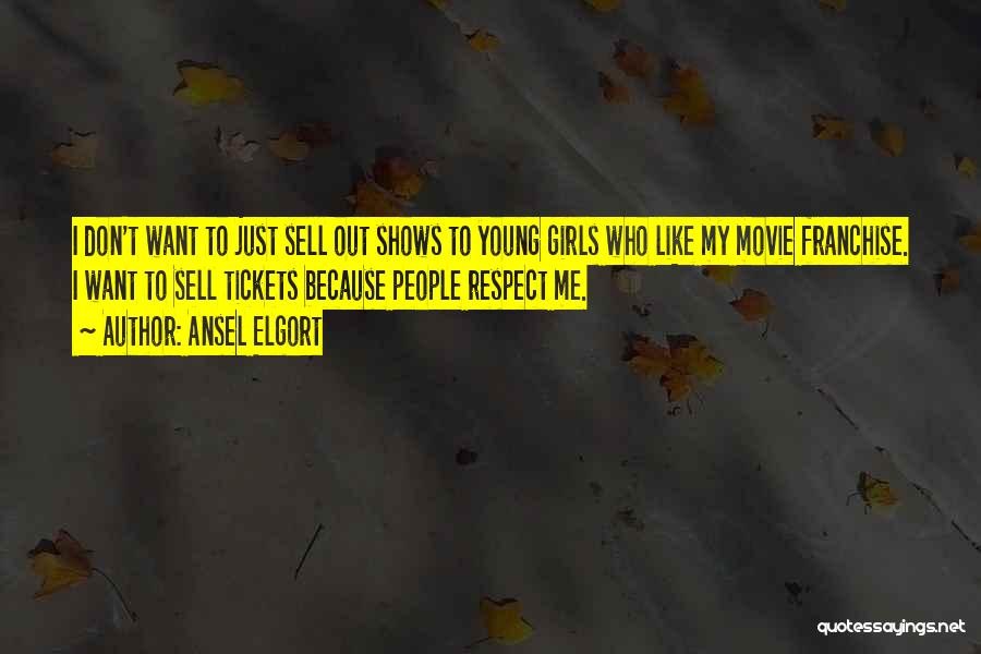 Ansel Elgort Quotes 2166785