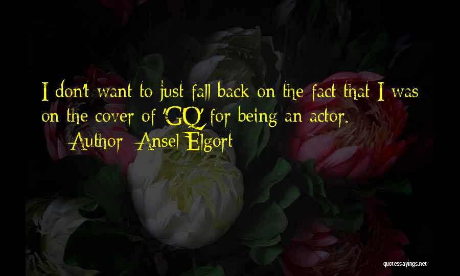 Ansel Elgort Quotes 292529