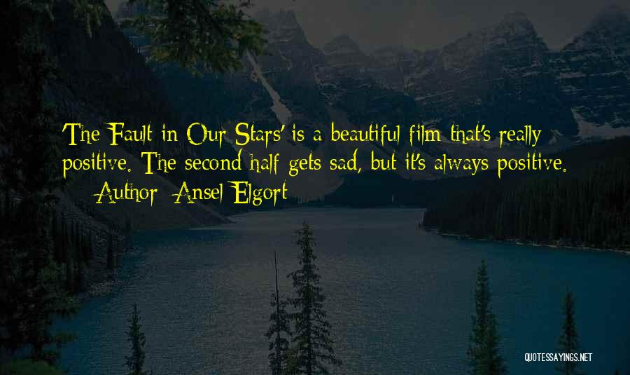 Ansel Elgort Quotes 577633