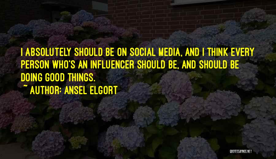 Ansel Elgort Quotes 584655