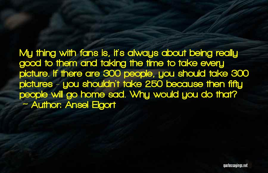 Ansel Elgort Quotes 624785