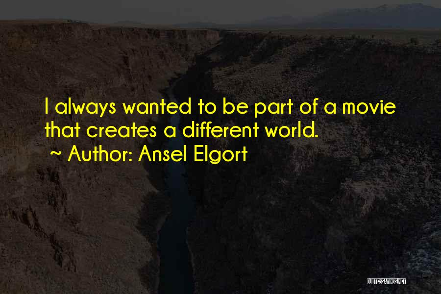 Ansel Elgort Quotes 93593
