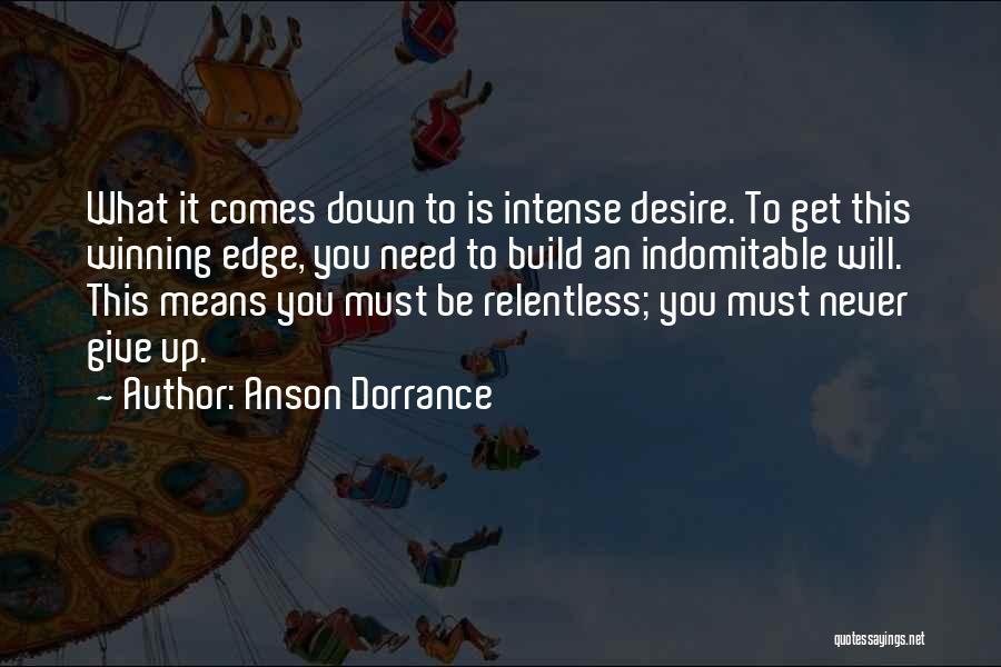 Anson Dorrance Quotes 1055405
