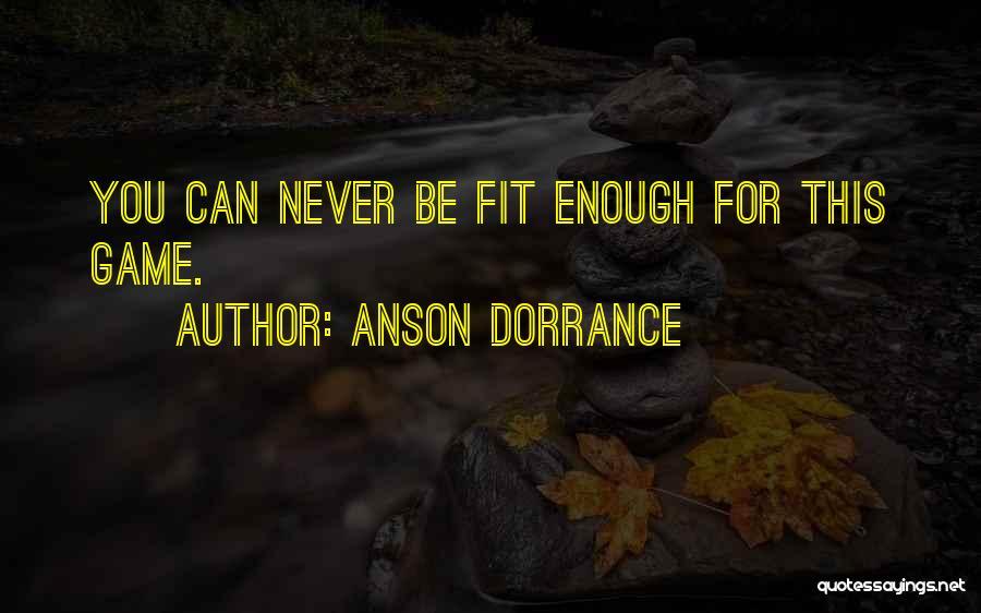 Anson Dorrance Quotes 585534