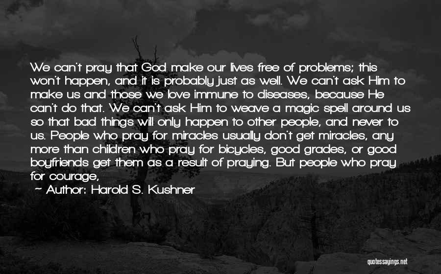 Answered Prayer Love Quotes By Harold S. Kushner