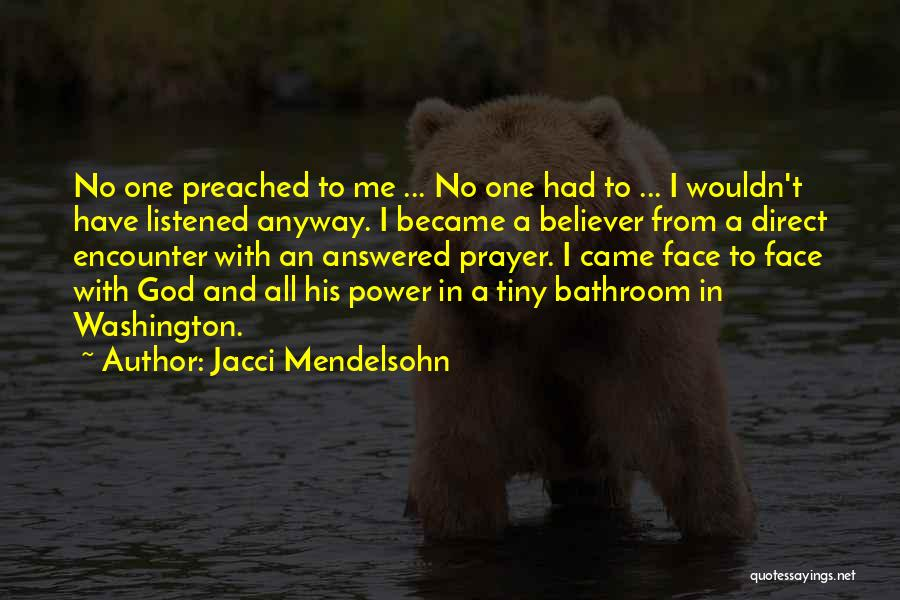 Answered Prayer Love Quotes By Jacci Mendelsohn