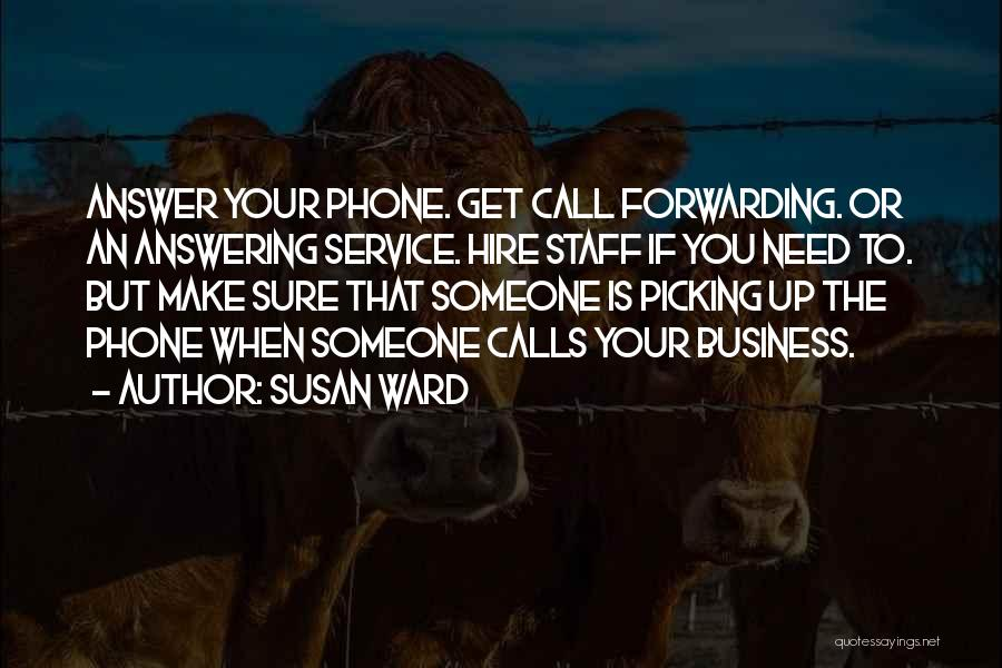 Answering Service Quotes By Susan Ward