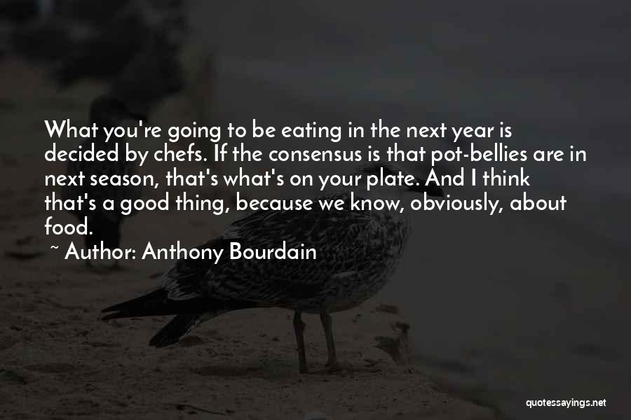 Anthony Bourdain Quotes 1031931