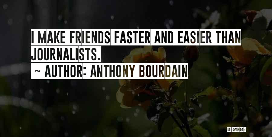 Anthony Bourdain Quotes 1099113