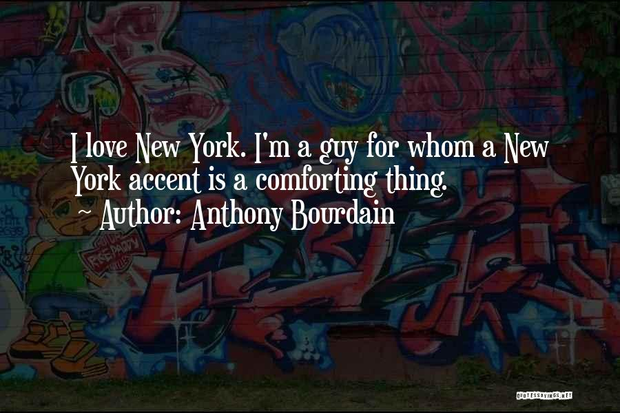 Anthony Bourdain Quotes 1181263