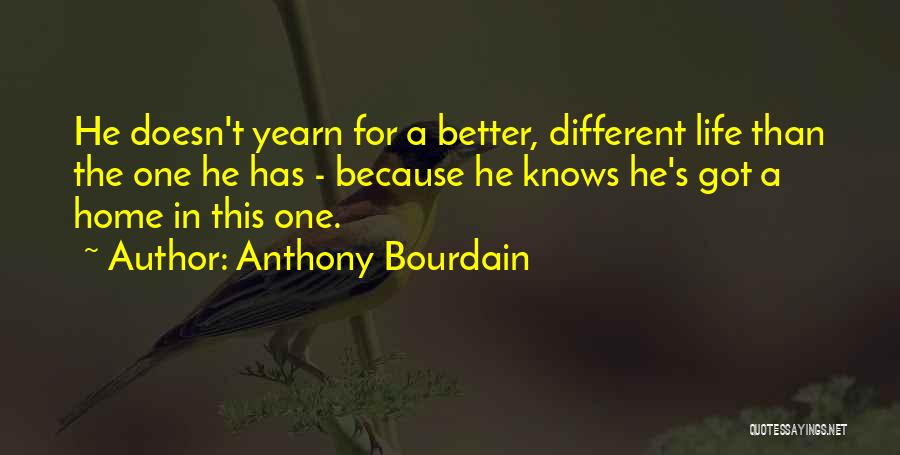 Anthony Bourdain Quotes 1217038
